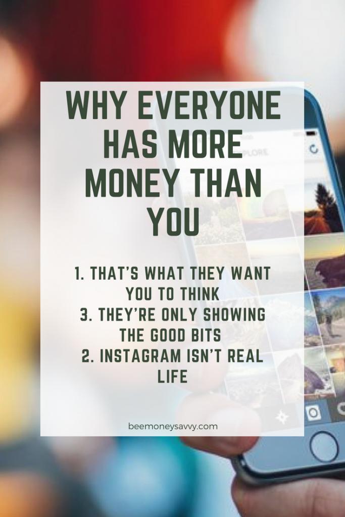 Everyone has more money than me